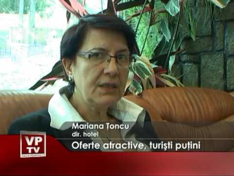 Oferte atractive, turişti puţini