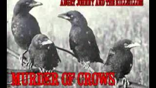 "Angry Johnny And The Killbillies ""Murder Of Crows"""