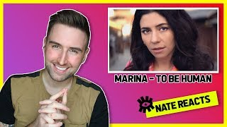 MARINA   To Be Human [Official Music Video] Reaction  | Nate Robert