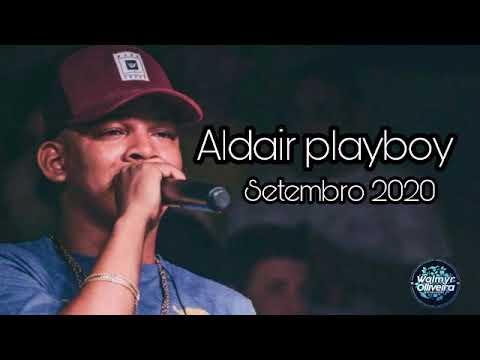 ALDAIR PLAYBOY - MIX DAS MELHORES SETEMBRO 2020
