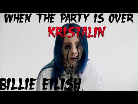 Billie Eilish - when the party is over (cover by Kristalin)