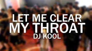 Let Me Clear My Throat - DJ Kool | Kenny Gabutan Choreography
