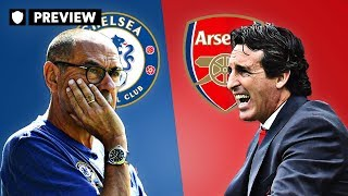 CHELSEA V ARSENAL - DOES EMERY CHANGE TACTICS? | PREVIEW