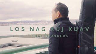 Thai Sounders - Los Nag Xuj Xauv (Offizielles Musikvideo)