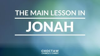 The Main Lesson in Jonah