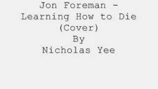 Jon Foreman - Learning How to Die (Cover)
