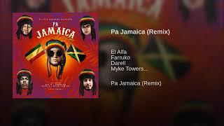 Pa Jamaica🇯🇲 (REMIX)   El Alfa  ❌Farruko  ❌Darell ❌Myke Towers...