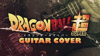 Dragon Ball Super Opening Chouzetsu Dynamic (Guitar Cover)