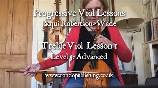 Progressive Viol Lessons: Treble Advanced Lesson 1 with Jacqui