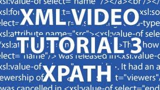 XML Video Tutorial 3