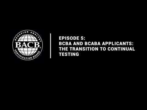 Episode 5: BCBA and BCaBA Applicants: The Transition to ...