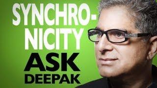 What Is Synchronicity? Ask Deepak Chopra!