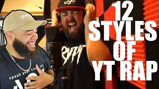 CRYPT 12 Styles of YouTube Rap {{ REACTION }}