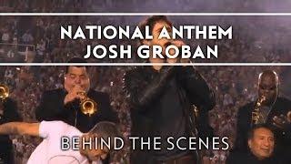 Josh Groban - National Anthem [Behind The Scenes]