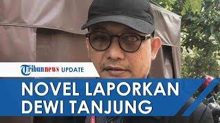 Politikus PDIP Dewi Tanjung Dilaporkan Balik Novel Baswedan terkait Kasusnya