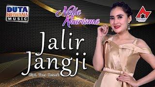 Download lagu Nella Kharisma Jalir Jangji Mp3