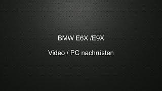BMW PC / Video nachrüsten