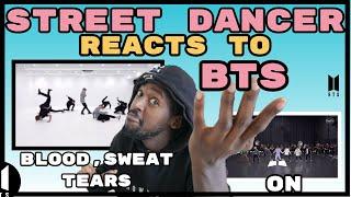 DANCER REACTS TO : [CHOREOGRAPHY] BTS (방탄소년단) 'ON' Dance Practice    BTS Blood Sweat & Tears Dance
