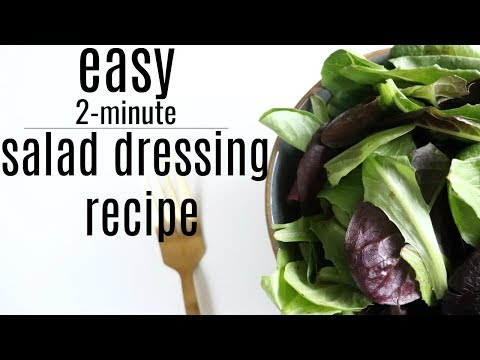 Easy 2-minute Salad Dressing