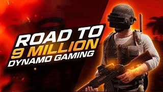 PUBG MOBILE INDIA SOON | ROAD TO 9 MILLION WITH DYNAMO GAMING