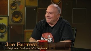 Check out this Interview with Joe Barresi