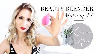 Das Make-up Ei - Wie benutzt man einen Beauty Blender richtig?
