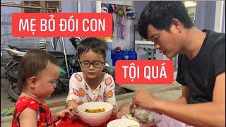 Con gái rượu Khương Dừa ăn cơm thấy thương vì ở nhà bị mẹ bỏ đói?