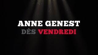 Ce vendredi: Anne Genest