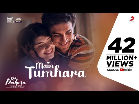 Main Tumhara Lyrics (Dil Bechara)