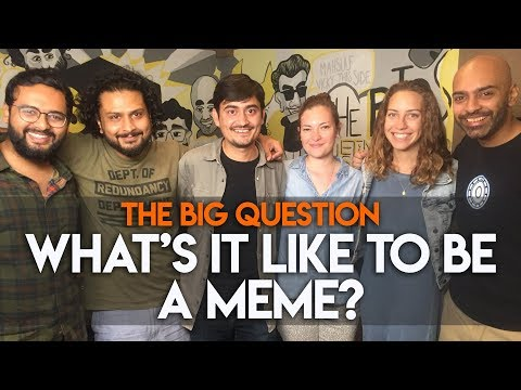 SnG: What's It Like To Be A Meme? feat. Abhinav Kumar aka Trivago Guy | Big Question S2 Ep15