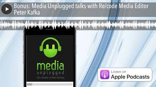 Picture of a podcast: Recode Media With Peter Kafka