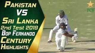 BOP Fernando Century Highlights | Pakistan vs Sri Lanka 2019 | 2nd Test Match | PCB