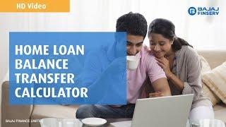 Home Loan Balance Transfer Calculator