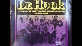 When You're in Love with a Beautiful Woman - Dr. Hook