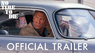 007 No Time To Die -traileri