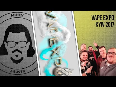 Выставка Vape Expo 2017 Киев