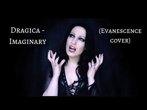 Dragica - Imaginary (Evanescence cover)