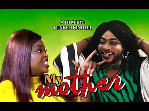 My Mother  Latest Nollywood Yoruba Movies 2018 New Release By funnke akindele