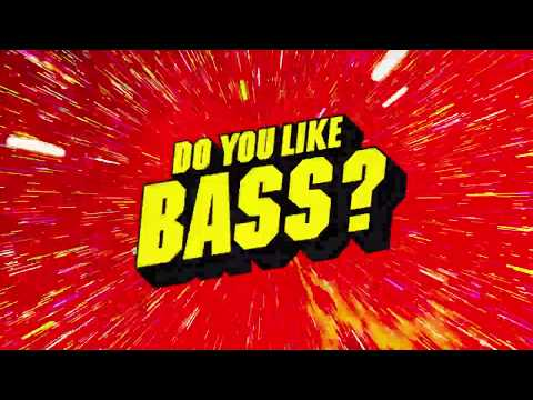 Yellow Claw & Juyen Sebulba - DO YOU LIKE BASS?