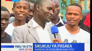 Wakenya washeherekea sikukuu ya pasaka maeneo mbalimbali nchini-Mbiu ya KTN