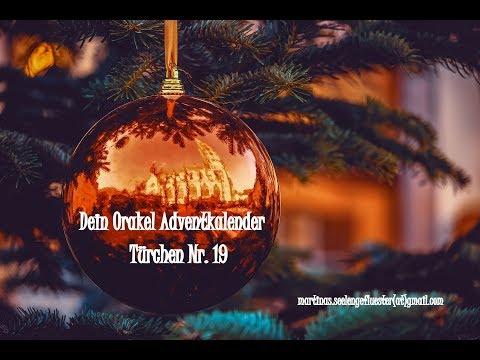 Dein Orakel-Adventkalender: Türchen Nr. 19. - Tagesbotschaft 19  Dezember 2018 (видео)