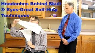 Headaches Behind Skull & Eyes (Great Self-Help Techniques) Occipital Neuralgia
