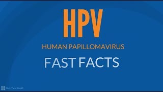 HPV Vaccine Fast Facts