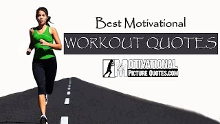 Inspirational Fitness Quotes -Best Motivational Workout Quotes, If You Want To Lose Weight