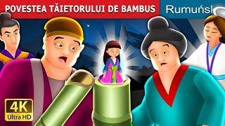 POVESTEA TĂIETORULUI DE BAMBUS   Povesti pentru copii   Romanian Fairy Tales