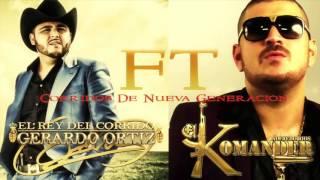 Gerardo Ortiz FT El Komander MIX 2015