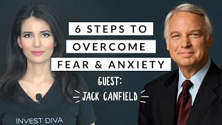 How To Overcome Fear and Anxiety in 2020 | Jack Canfield 's 6 Step Process from Success Principles