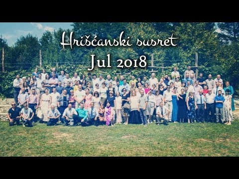 Hrišćanski susret – Banja Luka, jul 2018 (video)