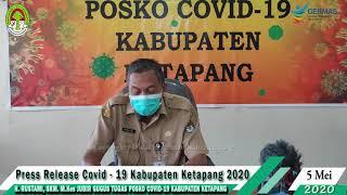 Press Release Covid -19 Kabupaten Ketapang (5 Mei 2020)