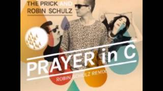 Lilly Wood & The Prick and Robin Schulz - Prayer in C (Robin Schulz Remix) (Audio)